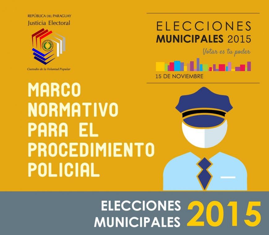 Marco normativo para el procedimiento policial.